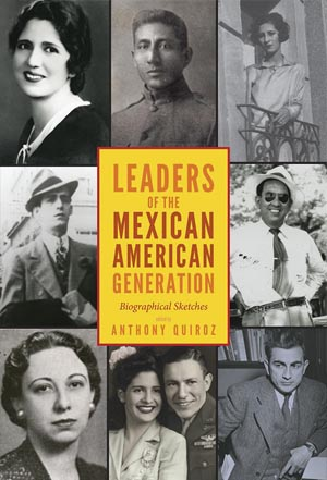 Leaders of the Mexican American Generation bookcover